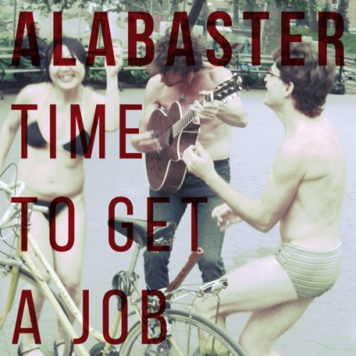 Alabaster: Time to Get a Job LP