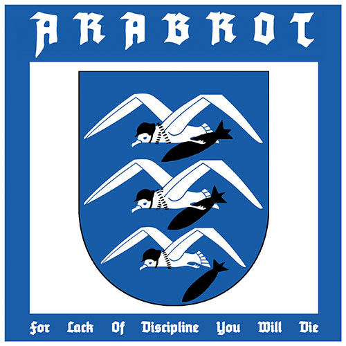Årabrot: For Lack of Discipline You Will Die 7""