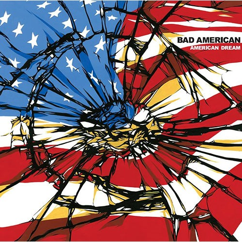 Bad American: American Dream LP