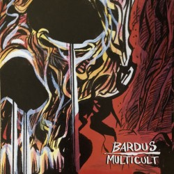 Bardus / Multicult: Split 7""