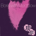 Boris with Merzbow: Gensho Part 1 2LP