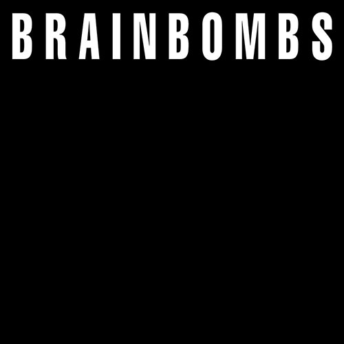 Brainbombs: Singles Collection LP