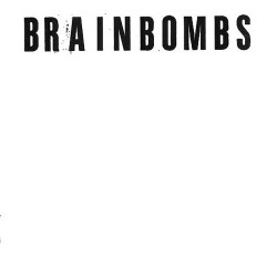 Brainbombs: s/t 2LP