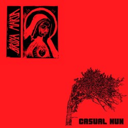 Bruxa Maria / Casual Nun: Split LP