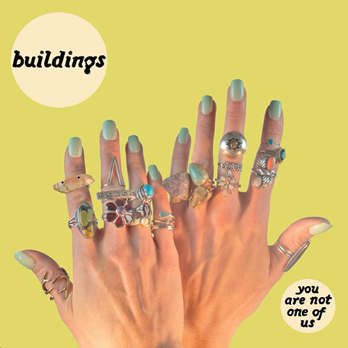 Buildings: You Are Not One of Us LP