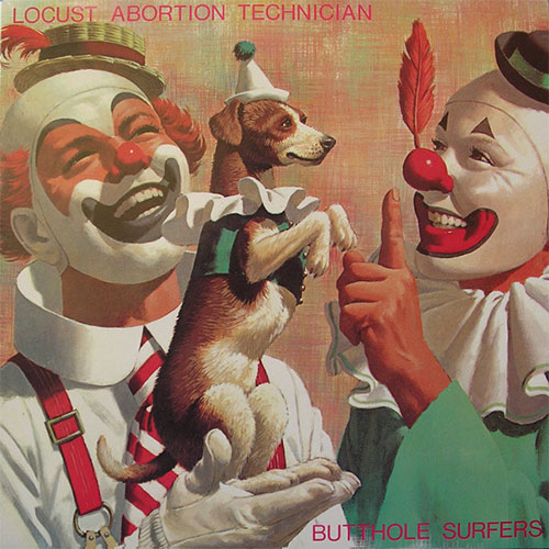 Butthole Surfers: Locust Abortion Technician LP