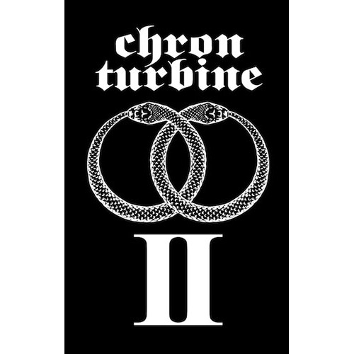 Chron Turbine: II Tape