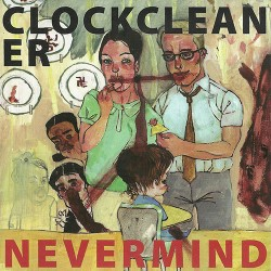 Clockcleaner: Nevermind CD