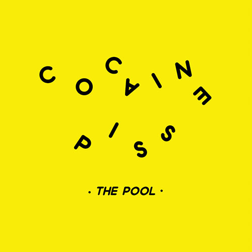 Cocaine Piss: The Pool MLP