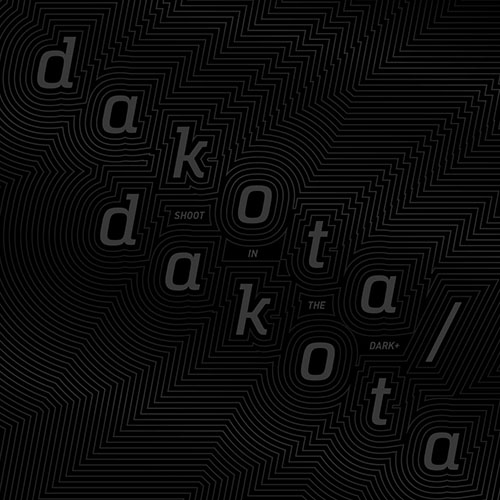 Dakota/Dakota: Shoot in the Dark+ LP