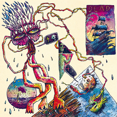 Dead: Raving Drooling LP