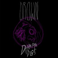 Dharma Dogs: Drown 7""