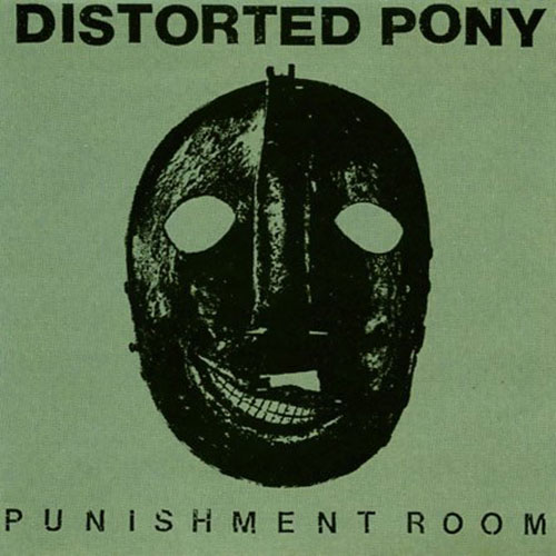 Distorted Pony: Punishment Room LP