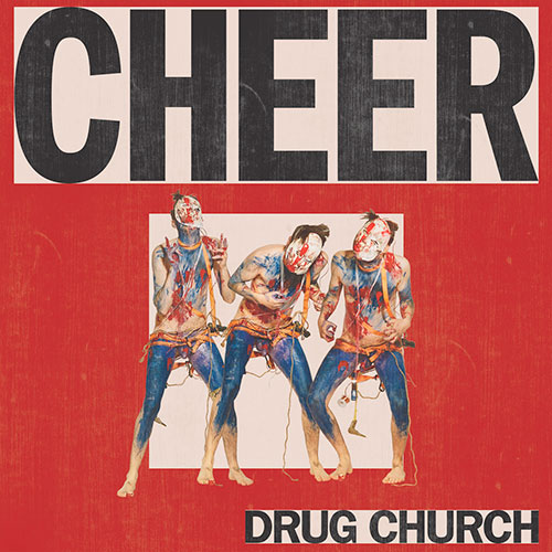 Drug Church: Cheer LP