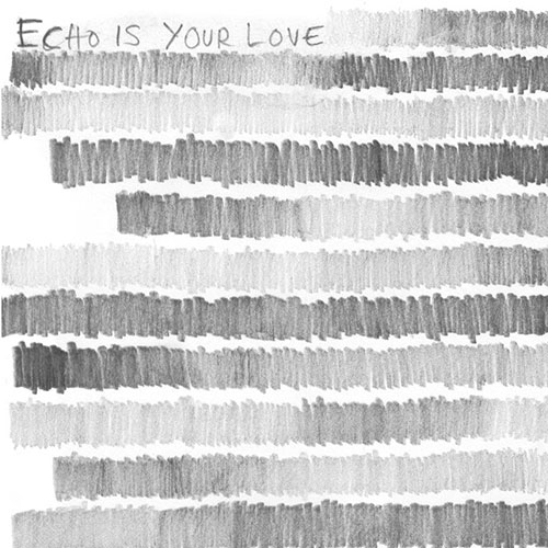 Echo Is Your Love: DNA b/w Six-Month Night 7""