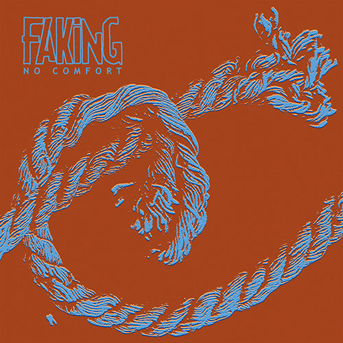 Faking: No Comfort LP