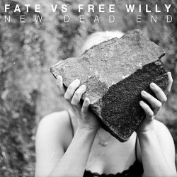 Fate Vs Free Willy: New Dead End LP