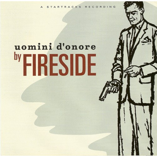 Fireside: Uomini d'Onore LP