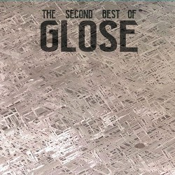 Glose: The Second Best of Glose LP