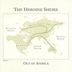 Heroine Sheiks: Out of Aferica CD