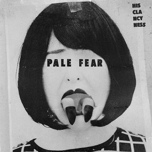 His Clancyness: Pale Fear b/w Coming Up Empty 7""