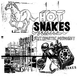 Hot Snakes: Automatic Midnight LP