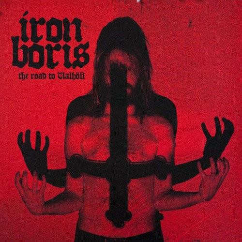 Iron Boris: The Road to Valhöll LP