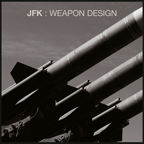 JFK: Weapon Design LP