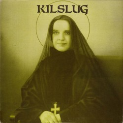 Kilslug: Answer the Call LP