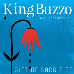 King Buzzo with Trevor Dunn: Gift of Sacrifice LP