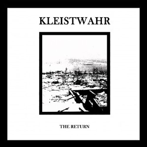 Kleistwahr: The Return CD