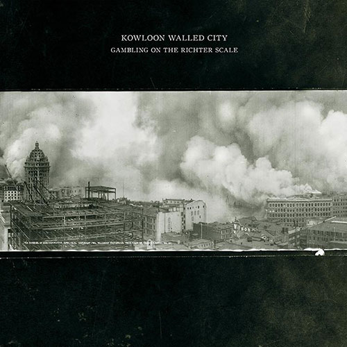 Kowloon Walled City: Gambling on the Richter Scale LP