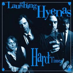 Laughing Hyenas: Crawl + Hard Times 2LP