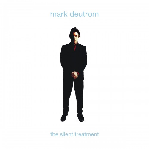 Mark Deutrom: The Silent Treatment 2LP