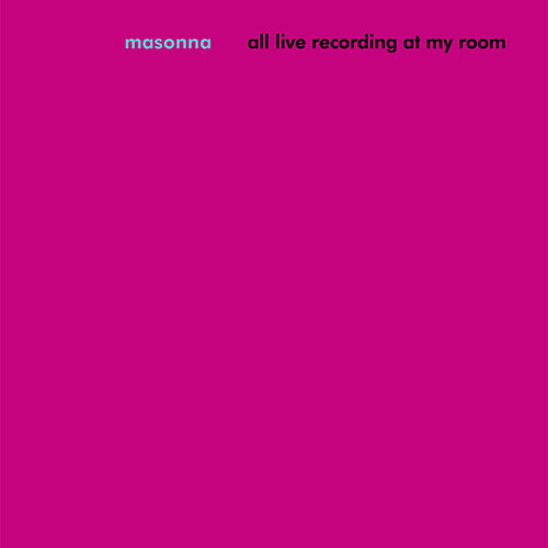 Masonna: All Live Recording at My Room LP