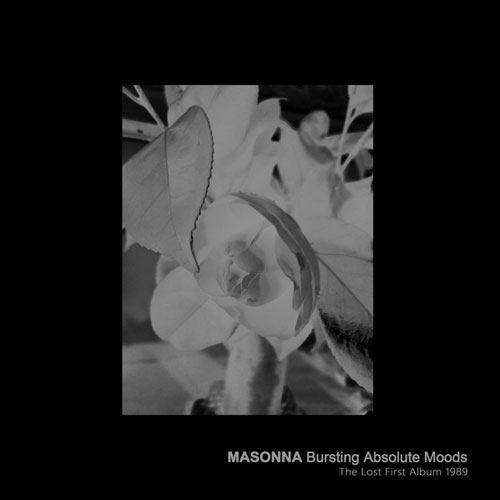 Masonna: Bursting Absolute Moods (The Lost First Album 1989) LP