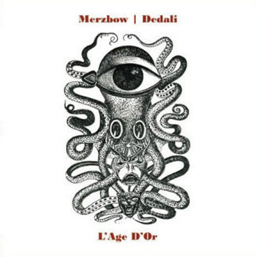 Merzbow / Dedali: L'Age D'Or LP