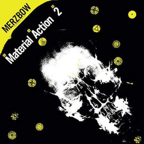 Merzbow: Material Action 2 N-A-M LP
