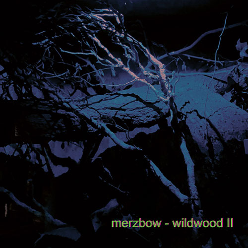 Merzbow: Wildwood II LP