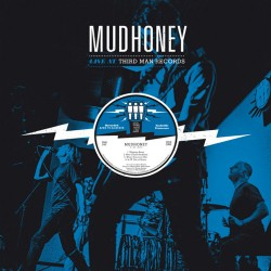 Mudhoney: Live at Third Man Records LP