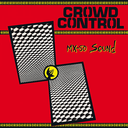 MX-80 Sound: Crowd Control LP