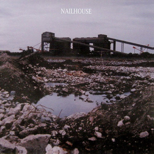 Nailhouse: s/t 7""