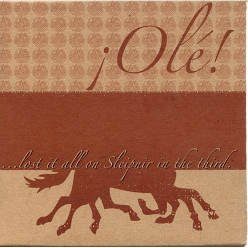 ¡Olé!: Lost it All on Sleipnir in the Third 7""