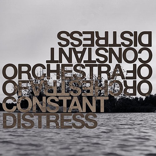 Orchestra of Constant Distress: Distress Test LP
