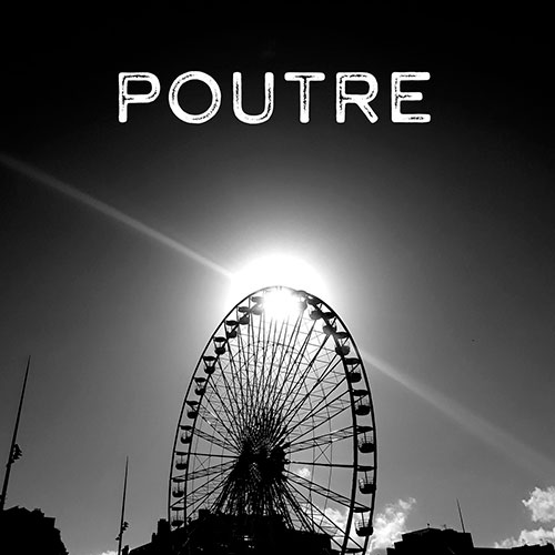 Poutre: Last In First Out LP