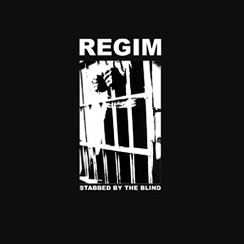 Regim: Stabbed by the Blind LP