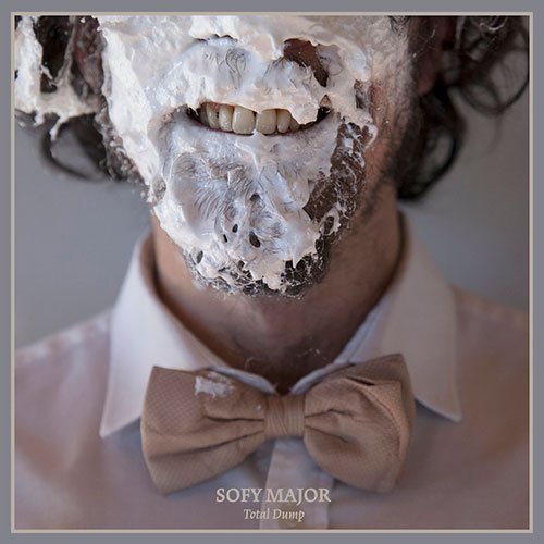 Sofy Major: Total Dump LP