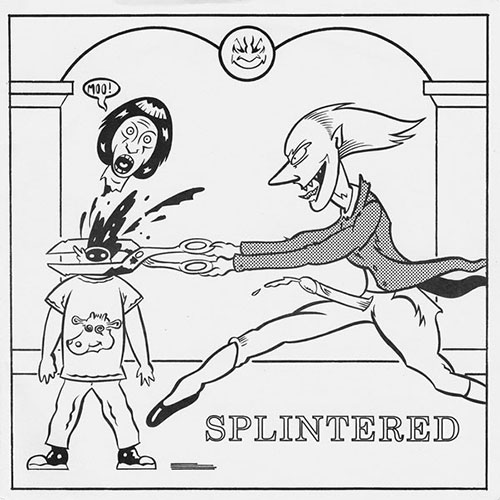 Splintered: Nothing b/w Breakdown Pt. II 7""