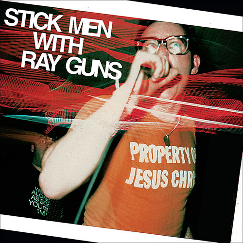 Stick Men With Ray Guns: Property of Jesus Christ LP