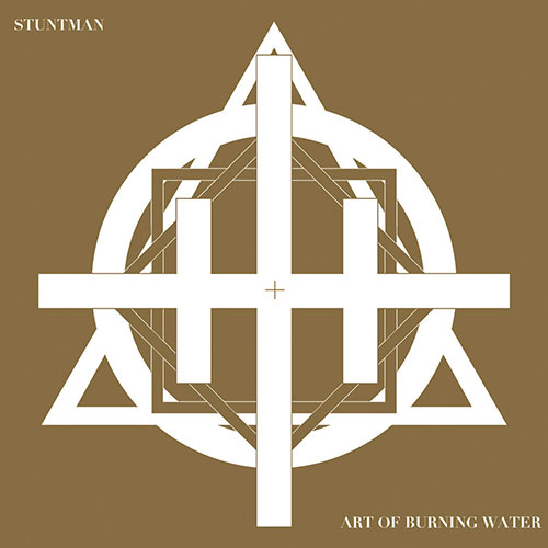 Stuntman / Art of Burning Water: Split 7""